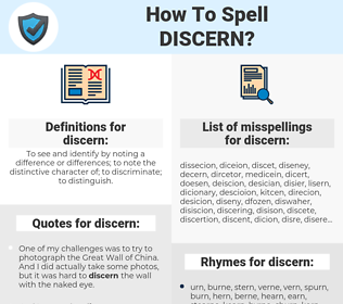 discern, spellcheck discern, how to spell discern, how do you spell discern, correct spelling for discern