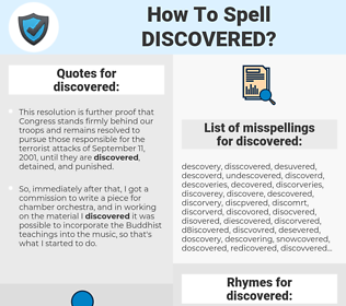 discovered, spellcheck discovered, how to spell discovered, how do you spell discovered, correct spelling for discovered