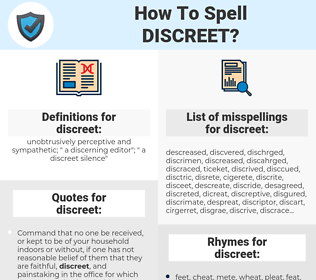 discreet, spellcheck discreet, how to spell discreet, how do you spell discreet, correct spelling for discreet