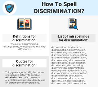 discrimination, spellcheck discrimination, how to spell discrimination, how do you spell discrimination, correct spelling for discrimination
