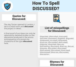 Discussed, spellcheck Discussed, how to spell Discussed, how do you spell Discussed, correct spelling for Discussed