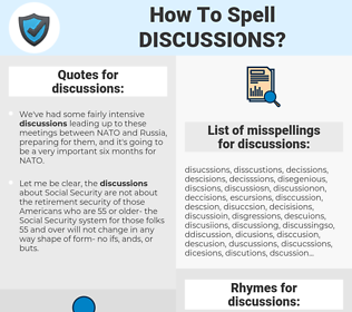 discussions, spellcheck discussions, how to spell discussions, how do you spell discussions, correct spelling for discussions