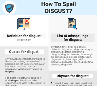 disgust, spellcheck disgust, how to spell disgust, how do you spell disgust, correct spelling for disgust