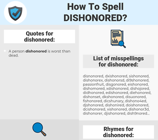 dishonored, spellcheck dishonored, how to spell dishonored, how do you spell dishonored, correct spelling for dishonored