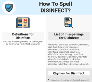 Disinfect, spellcheck Disinfect, how to spell Disinfect, how do you spell Disinfect, correct spelling for Disinfect