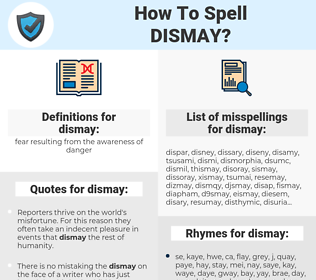 dismay, spellcheck dismay, how to spell dismay, how do you spell dismay, correct spelling for dismay