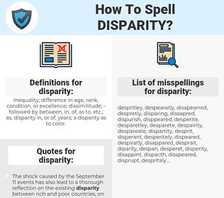 disparity, spellcheck disparity, how to spell disparity, how do you spell disparity, correct spelling for disparity