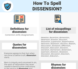 dissension, spellcheck dissension, how to spell dissension, how do you spell dissension, correct spelling for dissension