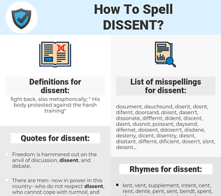 dissent, spellcheck dissent, how to spell dissent, how do you spell dissent, correct spelling for dissent