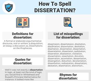 dissertation, spellcheck dissertation, how to spell dissertation, how do you spell dissertation, correct spelling for dissertation