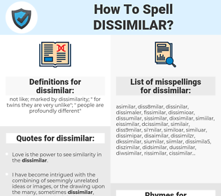 dissimilar, spellcheck dissimilar, how to spell dissimilar, how do you spell dissimilar, correct spelling for dissimilar
