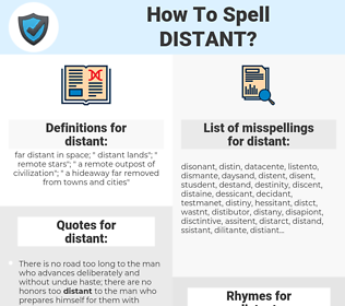 distant, spellcheck distant, how to spell distant, how do you spell distant, correct spelling for distant
