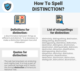 distinction, spellcheck distinction, how to spell distinction, how do you spell distinction, correct spelling for distinction
