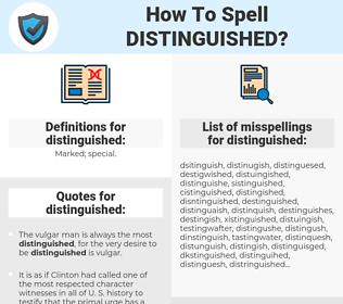 distinguished, spellcheck distinguished, how to spell distinguished, how do you spell distinguished, correct spelling for distinguished