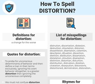 distortion, spellcheck distortion, how to spell distortion, how do you spell distortion, correct spelling for distortion