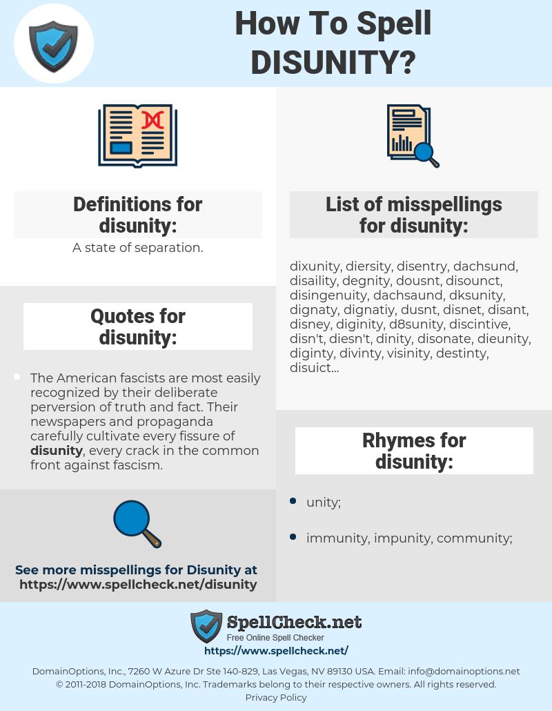 disunity, spellcheck disunity, how to spell disunity, how do you spell disunity, correct spelling for disunity