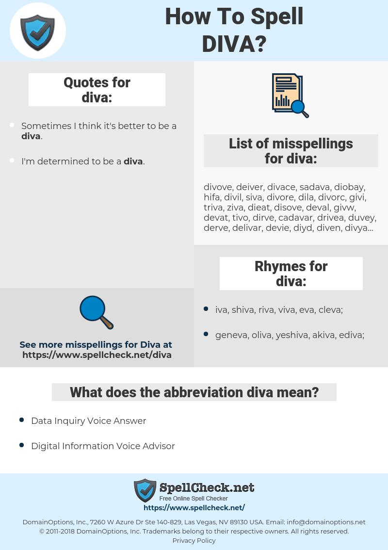 diva, spellcheck diva, how to spell diva, how do you spell diva, correct spelling for diva