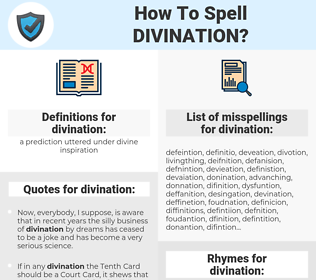 divination, spellcheck divination, how to spell divination, how do you spell divination, correct spelling for divination