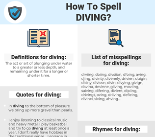 diving, spellcheck diving, how to spell diving, how do you spell diving, correct spelling for diving