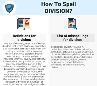 division, spellcheck division, how to spell division, how do you spell division, correct spelling for division