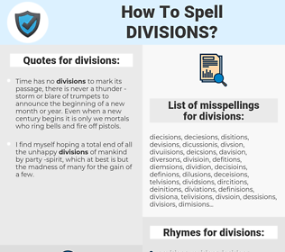 divisions, spellcheck divisions, how to spell divisions, how do you spell divisions, correct spelling for divisions
