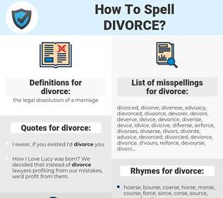 divorce, spellcheck divorce, how to spell divorce, how do you spell divorce, correct spelling for divorce