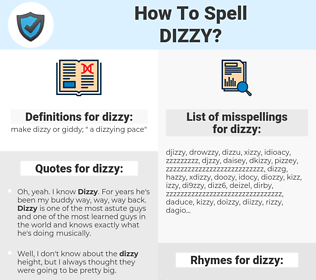 dizzy, spellcheck dizzy, how to spell dizzy, how do you spell dizzy, correct spelling for dizzy