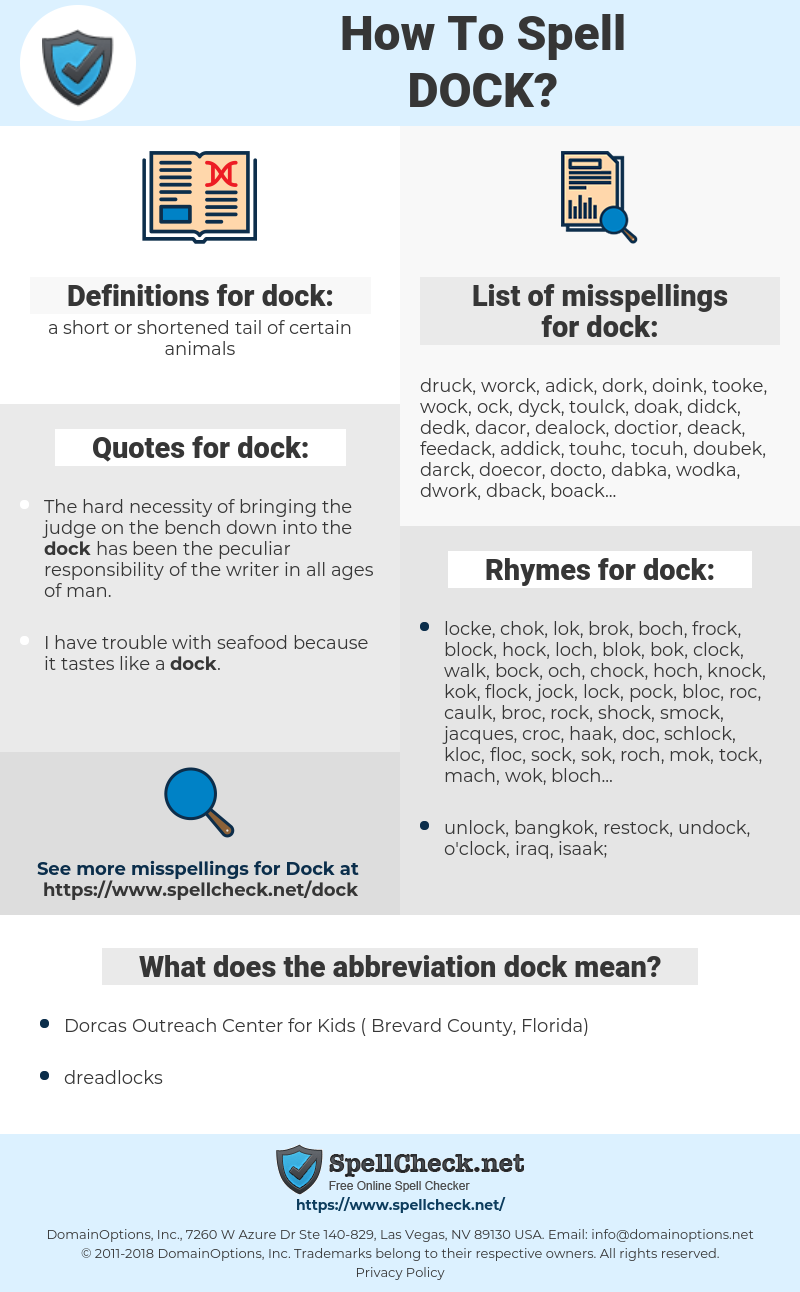 dock, spellcheck dock, how to spell dock, how do you spell dock, correct spelling for dock