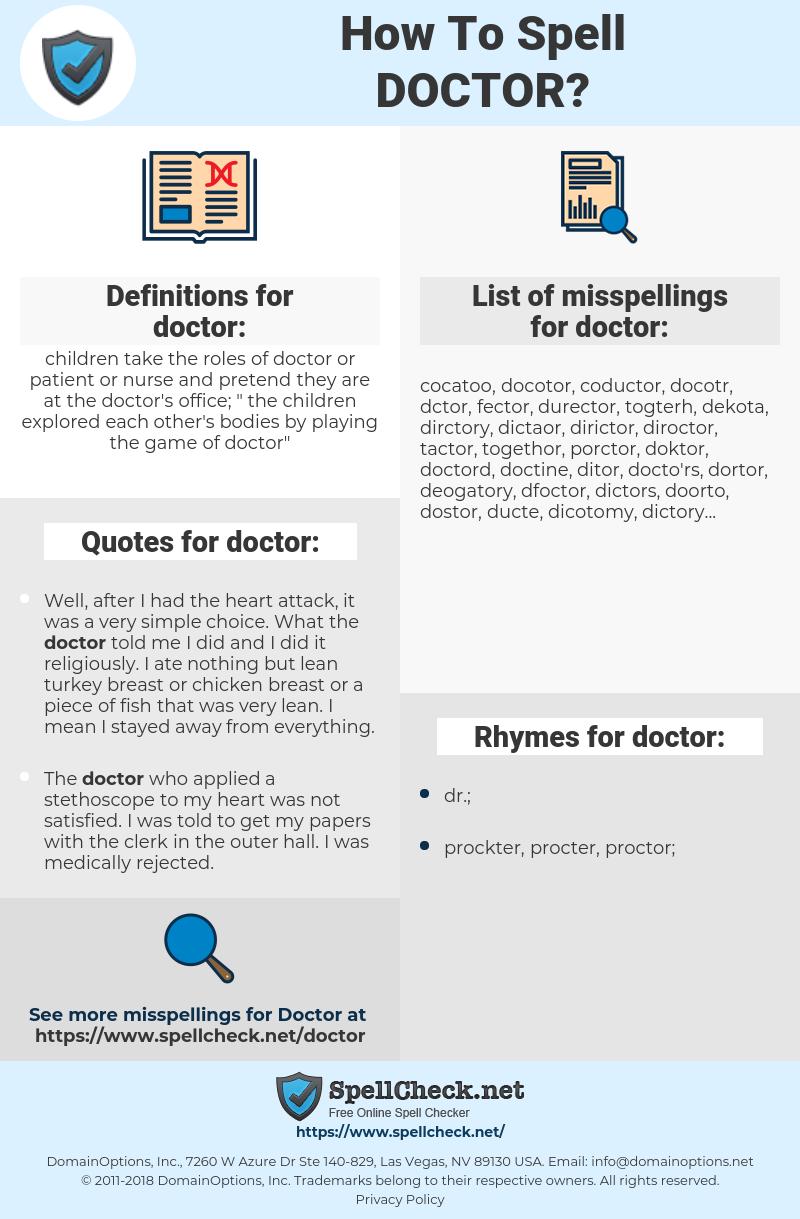 doctor, spellcheck doctor, how to spell doctor, how do you spell doctor, correct spelling for doctor