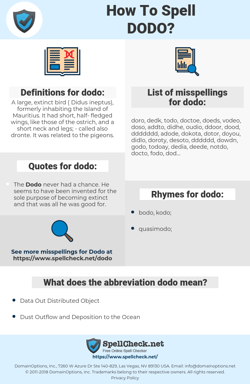 dodo, spellcheck dodo, how to spell dodo, how do you spell dodo, correct spelling for dodo