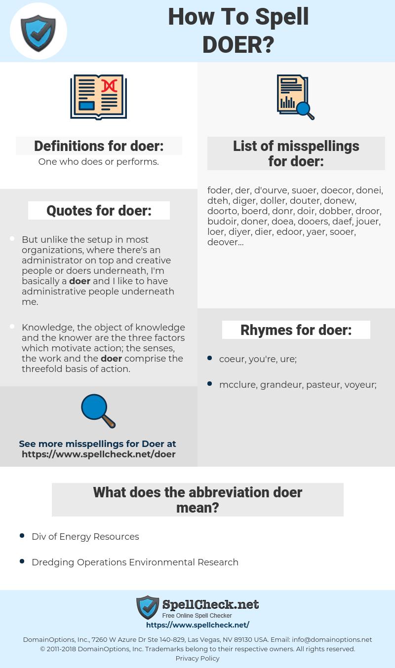 doer, spellcheck doer, how to spell doer, how do you spell doer, correct spelling for doer