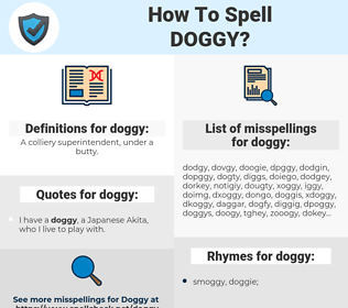 doggy, spellcheck doggy, how to spell doggy, how do you spell doggy, correct spelling for doggy