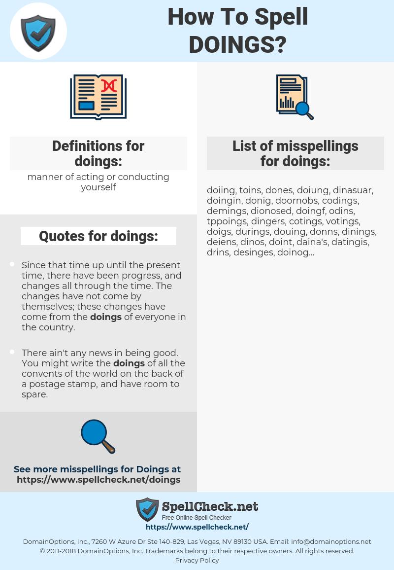 doings, spellcheck doings, how to spell doings, how do you spell doings, correct spelling for doings