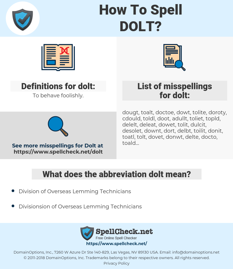 dolt, spellcheck dolt, how to spell dolt, how do you spell dolt, correct spelling for dolt