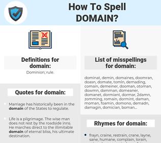 domain, spellcheck domain, how to spell domain, how do you spell domain, correct spelling for domain
