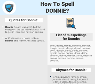 Donnie, spellcheck Donnie, how to spell Donnie, how do you spell Donnie, correct spelling for Donnie