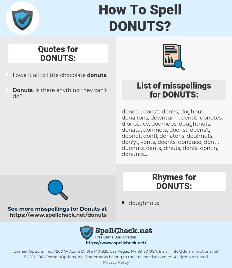 DONUTS, spellcheck DONUTS, how to spell DONUTS, how do you spell DONUTS, correct spelling for DONUTS