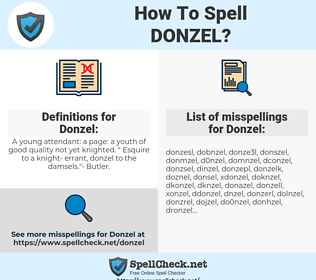 Donzel, spellcheck Donzel, how to spell Donzel, how do you spell Donzel, correct spelling for Donzel