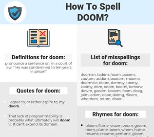 doom, spellcheck doom, how to spell doom, how do you spell doom, correct spelling for doom