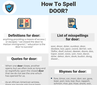 door, spellcheck door, how to spell door, how do you spell door, correct spelling for door