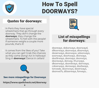 doorways, spellcheck doorways, how to spell doorways, how do you spell doorways, correct spelling for doorways