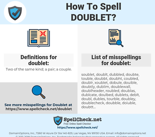 doublet, spellcheck doublet, how to spell doublet, how do you spell doublet, correct spelling for doublet