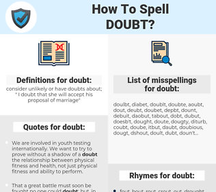 doubt, spellcheck doubt, how to spell doubt, how do you spell doubt, correct spelling for doubt