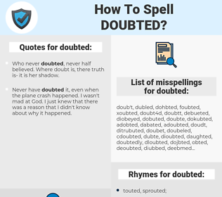 doubted, spellcheck doubted, how to spell doubted, how do you spell doubted, correct spelling for doubted