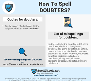 doubters, spellcheck doubters, how to spell doubters, how do you spell doubters, correct spelling for doubters