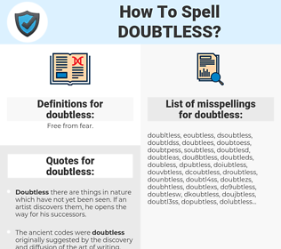 doubtless, spellcheck doubtless, how to spell doubtless, how do you spell doubtless, correct spelling for doubtless