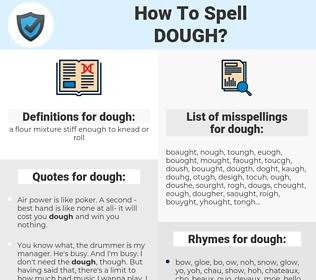 dough, spellcheck dough, how to spell dough, how do you spell dough, correct spelling for dough