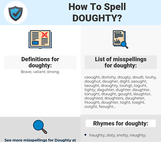 doughty, spellcheck doughty, how to spell doughty, how do you spell doughty, correct spelling for doughty