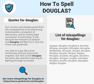 douglas, spellcheck douglas, how to spell douglas, how do you spell douglas, correct spelling for douglas