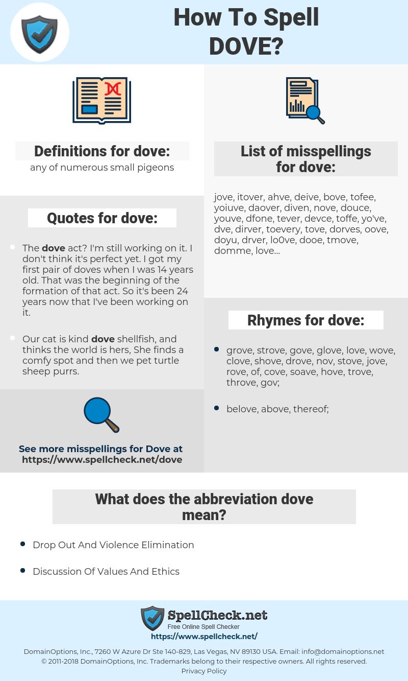 dove, spellcheck dove, how to spell dove, how do you spell dove, correct spelling for dove